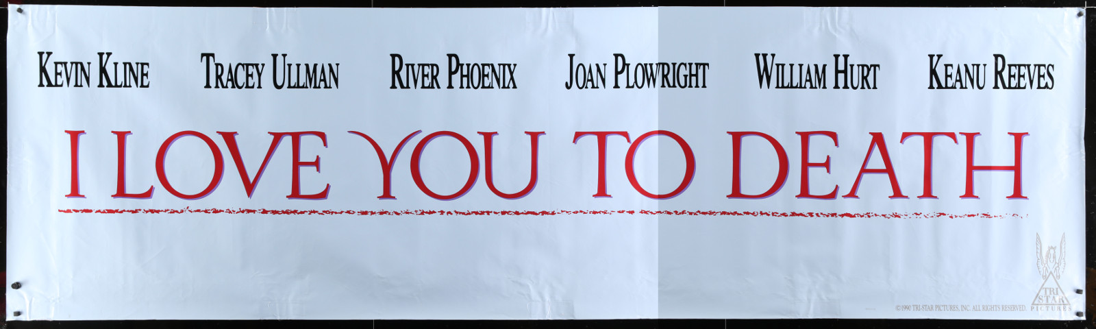 I Love You To Death 2A151 A Part Of A Lot 5 Vinyl Banners '88-90 Great Images From A Variety Of Different Movies!