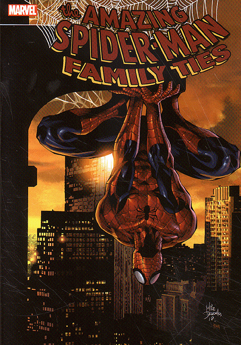 MARVEL The Amazing Spider-Man Family Ties (TPB) [New VF]