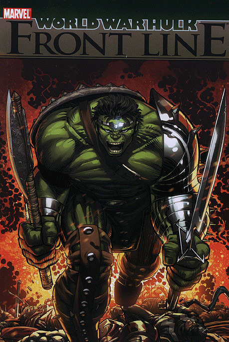 MARVEL World War Hulk: Front Line (TPB) [New VF]